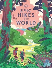 Lonely planet: epic hikes of the world