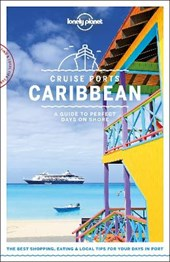 Lonely planet: cruise ports caribbean (1st ed)