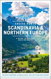 Lonely planet: cruise ports scandinavia (1st ed)