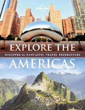 Lonely planet: explore the americas (1st ed)