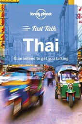 Lonely planet: fast talk thai (1st ed)