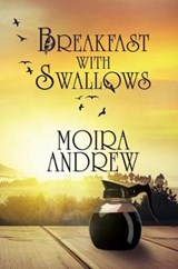 Breakfast with Swallows | Moira Andrew |