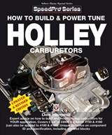 How to Build and Power Tune Holley Carburetors | Des Hammill |