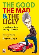 The Good, the Mad & the Ugly | Peter Dron |