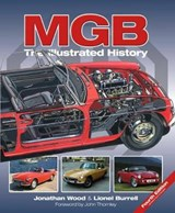 MGB - The Illustrated History 4th Edition | Jonathan Wood ; Lionel Burrell |