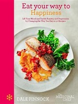 Eat Your Way to Happiness | Dale Pinnock |