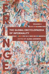 Global Encyclopaedia of Informality, Volume 2 | Alena Ledeneva |