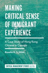 Making Critical Sense of Immigrant Experience | Rosalie K. S. Hilde |