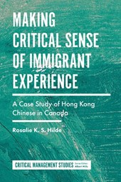 Making Critical Sense of Immigrant Experience
