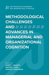 Methodological Challenges and Advances in Managerial and Organizational Cognition | auteur onbekend |