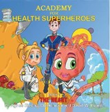 Academy for Health Superheroes | Agnes Electra Chlebinska |