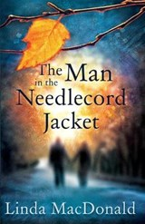 Man in the Needlecord Jacket | Linda MacDonald |