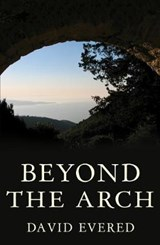 Beyond the Arch | David Evered |