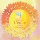 Fragrance of Freedom