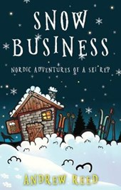 Snow Business | Andrew Reed |