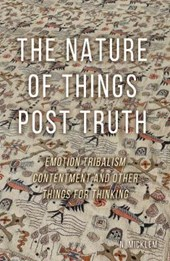 Nature of Things Post Truth