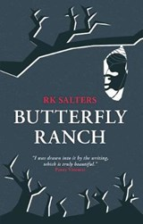 Butterfly Ranch | R K Salters |