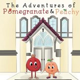 The Adventures of Pomegranate and Peachy | Ray Coombes |