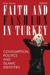 Faith and Fashion in Turkey | Nazli Alimen |