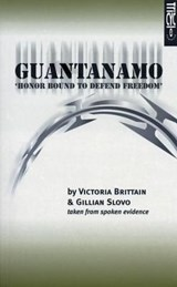 Guantanamo (Honor Bound to Defend Freedom) | Victoria Brittain |