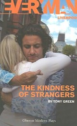 The Kindness of Strangers | Tony Green |