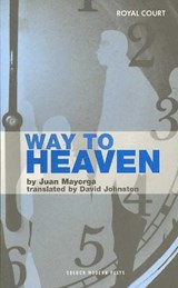 Way to Heaven | Juan Mayorga |