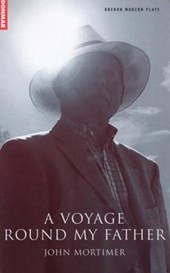 A Voyage Round My Father | John Mortimer |