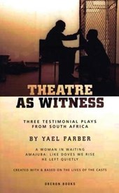 Theatre as Witness | Yael Farber |