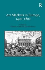 Art Markets in Europe, 1400-1800 | Michael North |