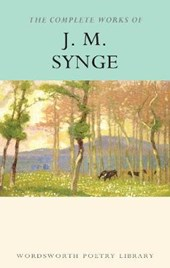 The Complete Works of J.M. Synge