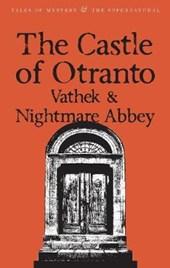 Castle of Otranto/Nightmare Abbey/Vathek