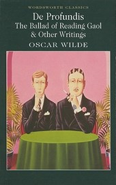 De Profundis, The Ballad of Reading Gaol & Others | Oscar Wilde |