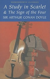 Study in Scarlet & The Sign of the Four | Arthur Conan Doyle |
