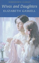Wives and Daughters | Elizabeth Gaskell |
