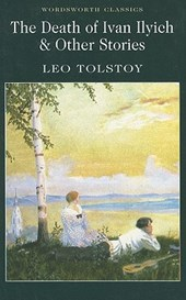 Death of Ivan Ilyich & Other Stories | Leo Tolstoy |
