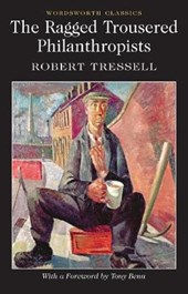 Ragged Trousered Philanthropists | Robert Tressell |