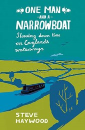 One Man and a Narrowboat