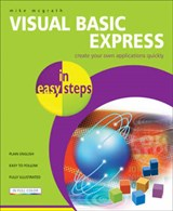 Visual Basic Express in Easy Steps | Mike McGrath |