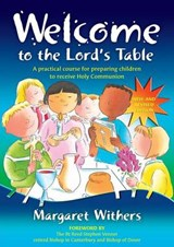 Welcome to the Lord's Table | Margaret Withers |
