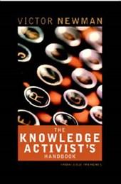 The Knowledge Activist's Handbook
