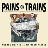 Pains on Trains | Andrew Holmes |