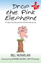 Drop the Pink Elephant | Bill McFarlan |