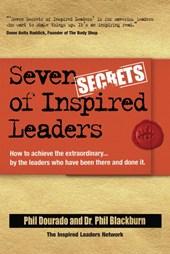 Seven Secrets of Inspired Leaders