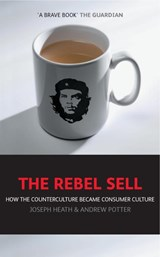 The Rebel Sell | Joseph Heath |