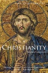 Brief History of Christianity | Bamber Gascoigne |