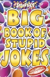 Smarties Big Book of Stupid Jokes