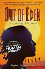 Out of Eden:  The Peopling of the World | Stephen Oppenheimer |