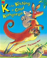 K is for Kissing a Cool Kangaroo | Giles Andreae |