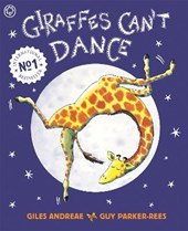 Giraffes Can't Dance | Giles Andreae |