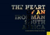 The Heart of an Ironman South Africa